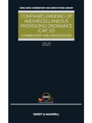 Companies (Winding Up and Miscellaneous Provisions) Ordinance (Cap.32): Commentary and Annotations (2020 Edition) (Hardcopy + e-Book)