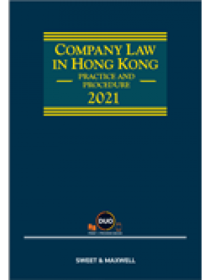 Company Law in Hong Kong: Practice and Procedure 2021 (Hardcopy +e-Book)