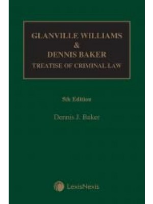 Glanville Williams & Dennis Baker: Treatise of Criminal Law, 5th Edition