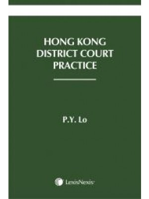 Hong Kong District Court Practice, 4th Edition