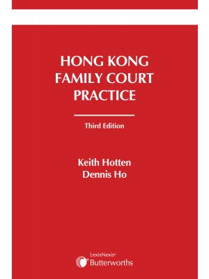 Hong Kong Family Court Practice, 3rd Edition