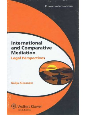 International Comparative Mediation: Legal Perspectives