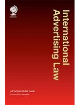 International Advertising Law: A Practical Global Guide, 2nd Edition