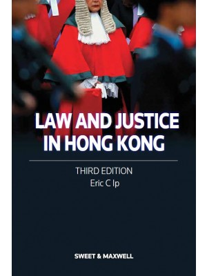 Law and Justice in Hong Kong, 3rd Edition