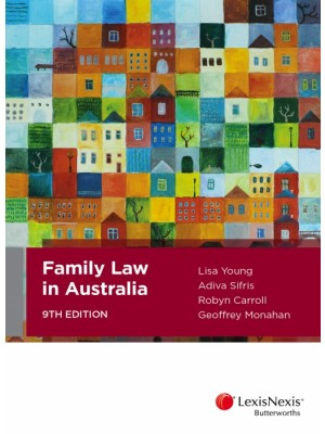 Family Law in Australia, 9th Edition