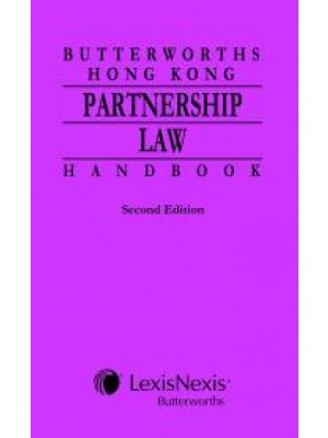 Butterworths Hong Kong Partnership Law Handbook, 2nd Edition
