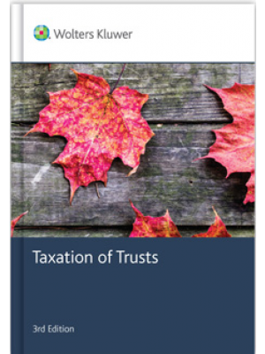 Taxation of Trusts, 3rd Edition