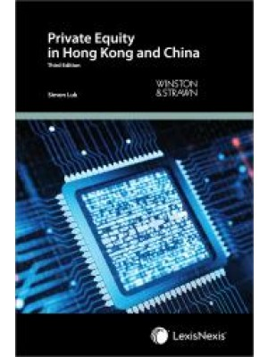 Private Equity in Hong Kong and China, 3rd Edition