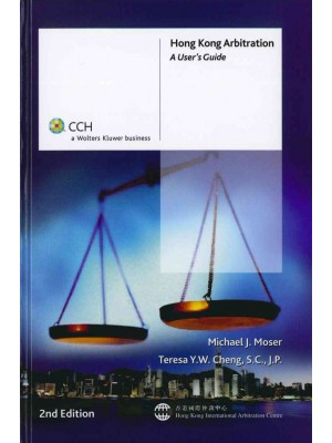 Hong Kong Arbitration: A User's Guide, 2nd Edition