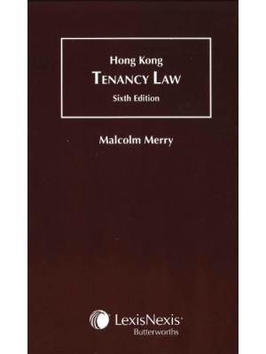 Hong Kong Tenancy Law, 6th Edition