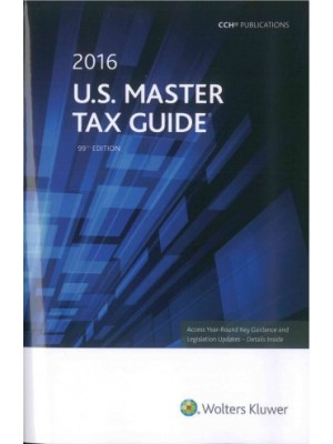 U.S. Master Tax Guide (2016), 99th Edition