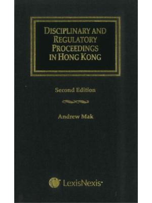 Disciplinary and Regulatory Proceedings in Hong Kong, 2nd Edition