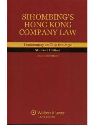 Sihombing's Hong Kong Company Law: Commentary on Cap 622 & 32 (Student Edition)