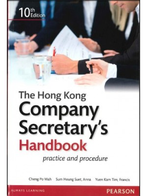 The Hong Kong Company Secretary's Handbook: Practice and Procedure (10th Edition)
