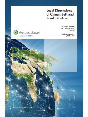 Legal Dimensions of China's Belt and Road Initiative