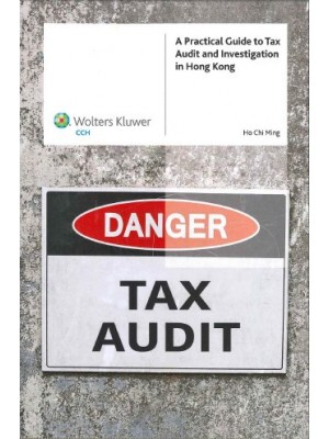 A Practical Guide to Tax Audit and Investigation in Hong Kong