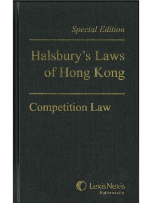 Competition Law in Hong Kong (Halsbury's Special Edition)