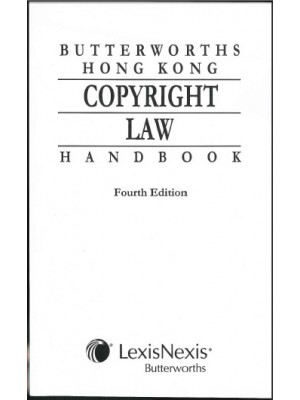 Butterworths Hong Kong Copyright Law Handbook, 4th Edition