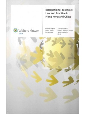 International Taxation: Law and Practice in Hong Kong and China