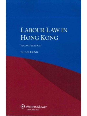 Labour Law in Hong Kong, 2nd Edition