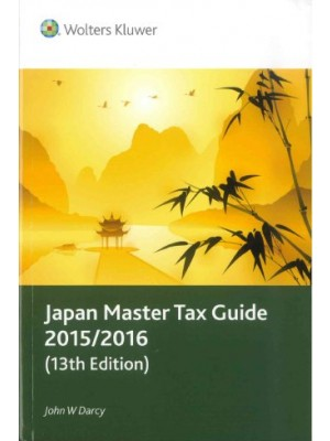 Japan Master Tax Guide 2015/2016, 13th Edition