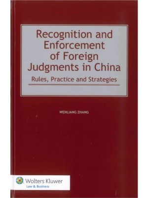 Recognition and Enforcement of Foreign Judgments in China