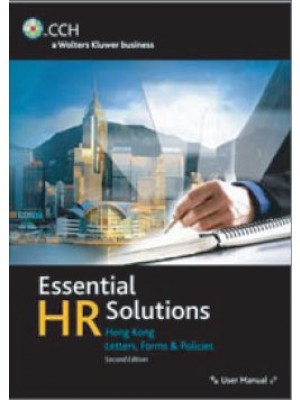 Essential HR Solutions Hong Kong: Letters, Forms & Policies, 3rd Edition