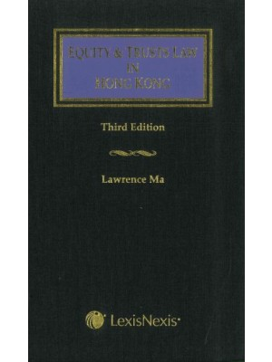 Equity and Trusts Law in Hong Kong, 3rd Edition