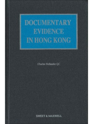 Documentary Evidence in Hong Kong, 2nd Edition