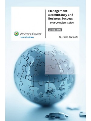 Management Accountancy and Business Success: Your Complete Guide (Volume 1)