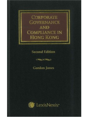 Corporate Governance and Compliance in Hong Kong, 2nd Edition