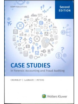 Case Studies in Forensic Accounting and Fraud Auditing, 2nd Edition