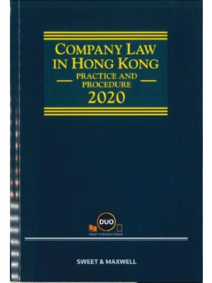 Company Law in Hong Kong: Practice and Procedure 2020