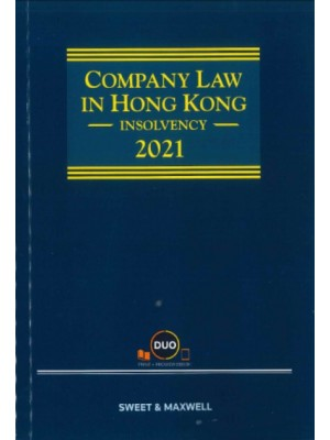 Company Law in Hong Kong: Insolvency 2021 (Hardcopy + e-Book)
