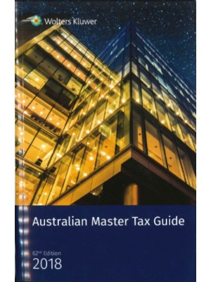 Australian Master Tax Guide 2018 (62nd Edition)
