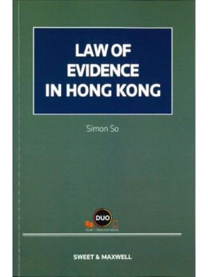 Law of Evidence in Hong Kong (Hardcopy + e-Book)