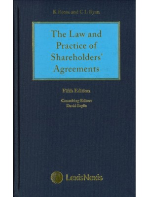 Reece Thomas & Ryan: The Law and Practice of Shareholders' Agreements, 5th Edition