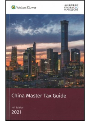 China Master Tax Guide 2021 (14th Edition)