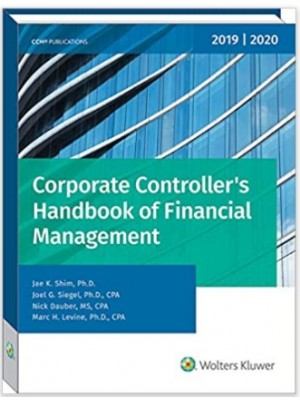 Corporate Controller's Handbook of Financial Management (2019-2020)