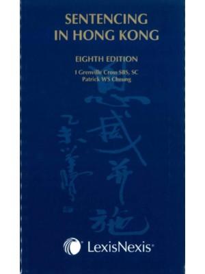 Sentencing in Hong Kong, 8th Edition