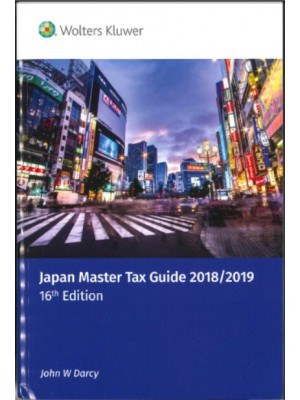 Japan Master Tax Guide 2018/2019 (16th Edition)