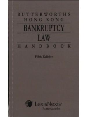 Butterworths Hong Kong Bankruptcy Law Handbook, 5th Edition