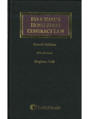 Ho & Hall: Hong Kong Contract Law, 4th Edition