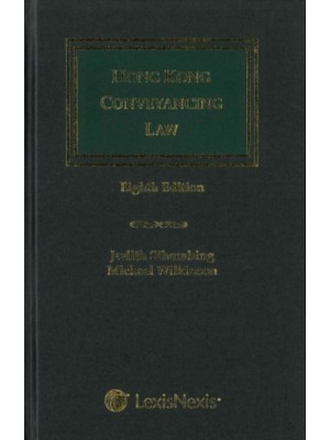 Hong Kong Conveyancing Law, 8th Edition