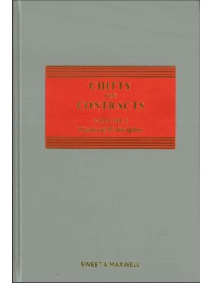 Chitty on Contracts, 33rd Edition: Volume 1 (General Principles) + Volume 2 (Specific Contracts)