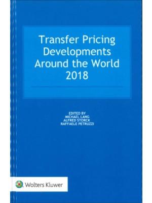 Transfer Pricing Developments Around the World 2018