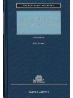 The Law and Practice of Hong Kong Companies, 3rd Edition