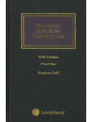 Ho & Hall: Hong Kong Contract Law, 5th Edition
