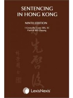 Sentencing in Hong Kong, 9th Edition