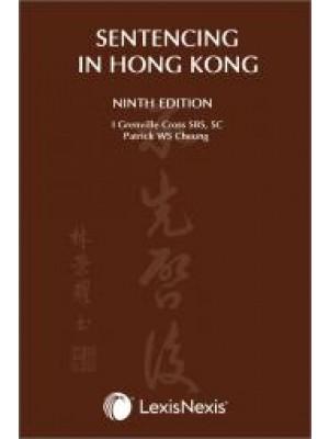 Sentencing in Hong Kong, 9th Edition